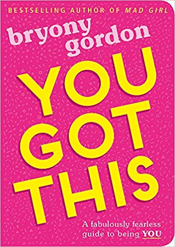 Book Cover: You Got This: A fabulously fearless guide to being YOU